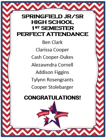 First Semester Perfect Attendance
